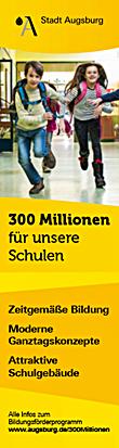Zwei Schulkinder auf dem Flur 300 Millionen für unsere Schulen Das Bildungsförderungsprogramm der Stadt Augsburg